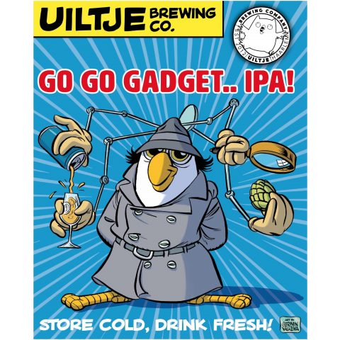 Uiltje- Go Go Gadget.. IPA- Poster
