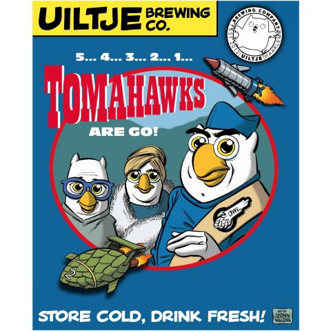 Uiltje- 5... 4... 3... 2... 1... Tomahawks are go!- Poster