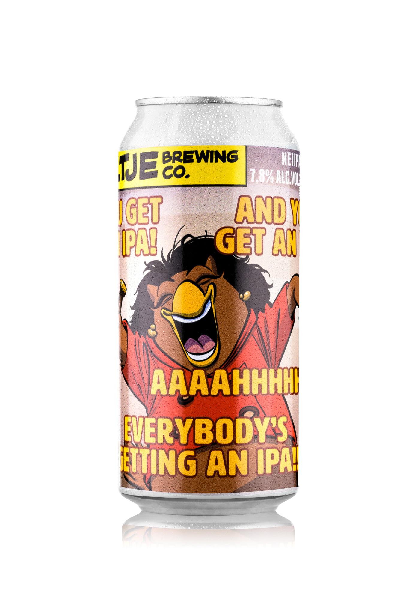 Uiltje- You Get An IPA! And You Get An IPA! Everybody's getting an IPA!- Blik
