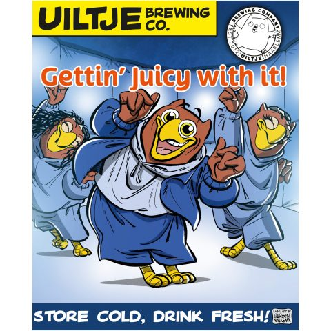 Uiltje- Gettin' Juicy With It!-Poster